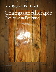 Champagnetherapie (Pictures at an Exhibition)