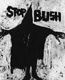 Richard Serra: 'Stop Bush'